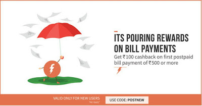 Freecharge Get  cb on bill payment of Rs  or more new users loot offer