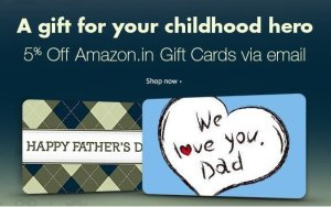 Amazon fathers day offer Get upto Rs  off on amazon gift cards email